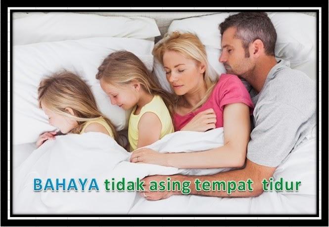 KISAH BENAR AWAS Bahaya Jika Tidak Asingkan Tempat Tidur Anak Anda