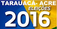 Resultado da eleição 2016 de Tarauacá