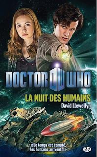 Novélisation de Doctor Who BBC Wales. critique La nuit des humains de David Llewellyn. chronique du livre milady
