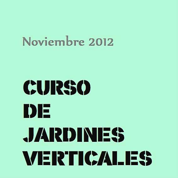 Madrid curso intensivo formaci n jard n vertical 12 y for Jardines verticales introduccion