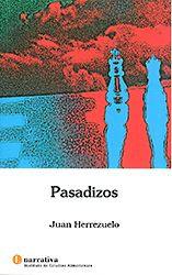 """Los """"Pasadizos"""""""