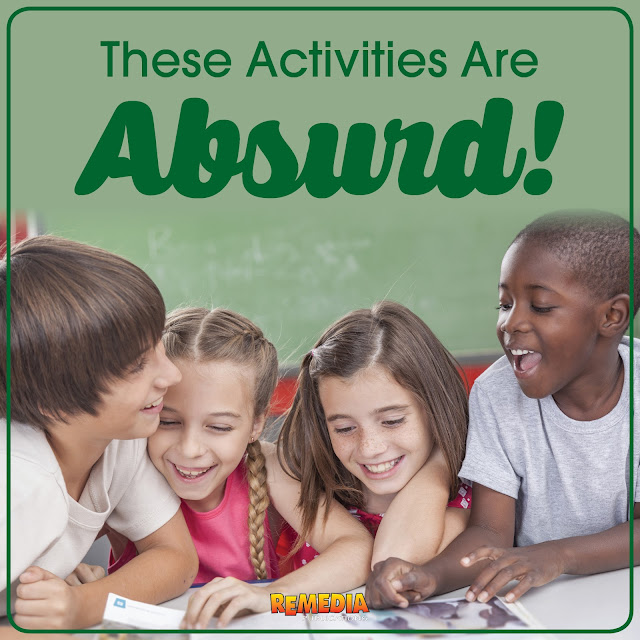 These activities are absurd! | Critical thinking activities from Remedia Publications