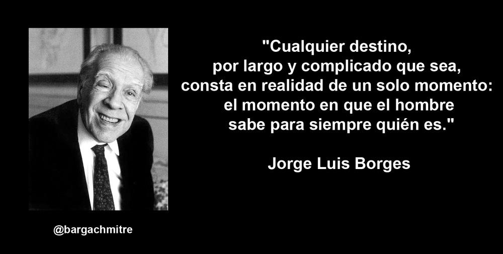 Хорхе луис борхес цитат