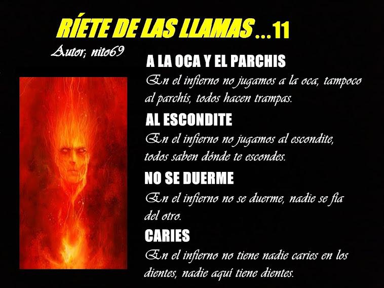 RÍETE DE LAS LLAMAS…11