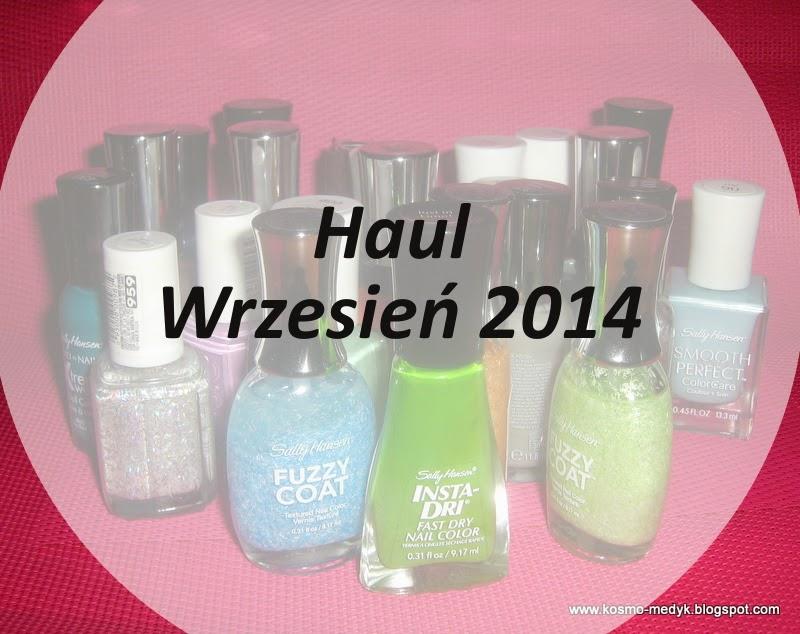 Nowości w mojej kosmetyczce, Haul - wrzesień 2014