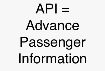 API = Advanced Passenger Information