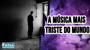 Conheça a música mais triste do mundo