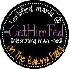 I was Featured on The Baking Fairy Get Him Fed Friday!