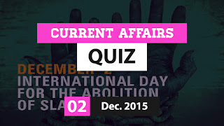 Current Affairs Quiz 2 December 2015