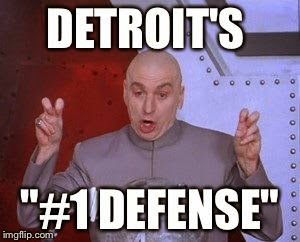 "detroit's ""#1 defense!"