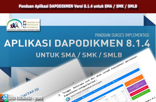 Panduan Aplikasi DAPODIKMEN Versi 8.1.4 untuk SMA / SMK / SMLB Download PDF