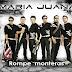Maria Juana - Rompe monteras