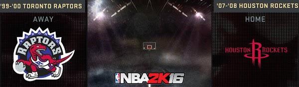 NBA 2k16 : 2008 Rockets and 2000 Raptors Added in NBA 2k16
