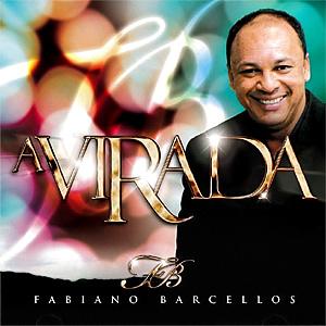 Fabiano Barcellos – A Virada