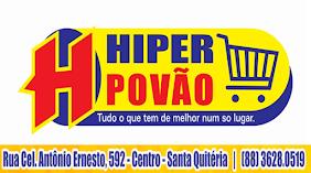 H HIPER POVÃO - SANTA QUITÉRIA