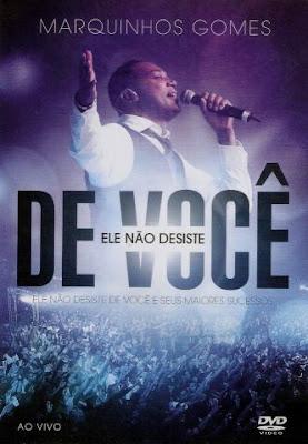 Marquinhos Gomes - Ele Não Desiste de Você Ao Vivo Áudio DVD