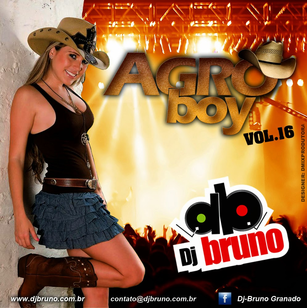 Dj Bruno Granado - Agro Boy Vol.16