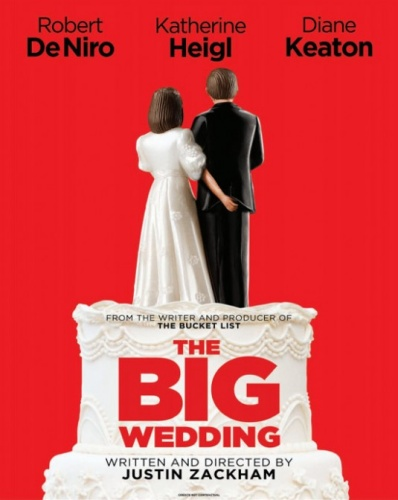The Big Wedding 2012 Bioskop
