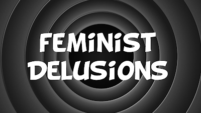 Feminist Delusions. The title says it all.