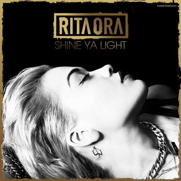 shine ya light rita ora