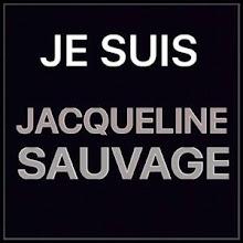 LIBEREZ JACQUELINE SAUVAGE !