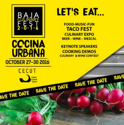 Don't Miss The 6th Annual Baja Culinary Fest - October 27-30