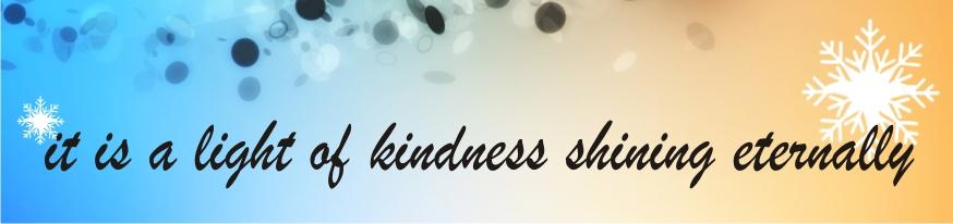 light of kindness