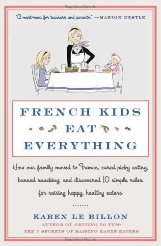 French Kids Eat Anything. Inspiration for our Baby's Eating Habits. How we instilled good eating habits for our infant. Now she will eat {almost} anything. One Year Later Series. | Managing a Home