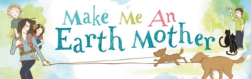 Make Me an Earth Mother