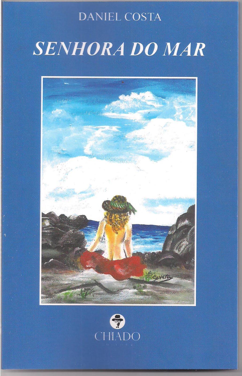 O meu 11º. livro SENHORA DO MAR. tem referências históricas a muitas praias do Brasil