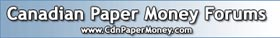 Canadian Paper Money Forum