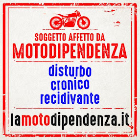 La Motodipendenza