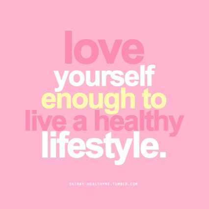 """Love yourself enough to live a healthy lifestyle."" words on a pink background"