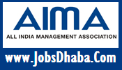 All India Management Association, AIMA Recruitment, Jobsdhaba, Sarkari Naukri
