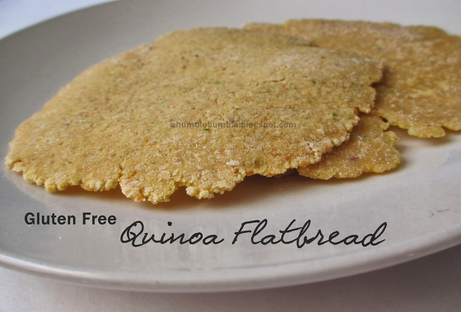 Humble Bumble: Gluten Free Quinoa Flatbread Recipe