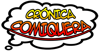 Crónica Comiquera - por Esteban Pedreros