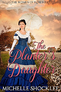 THE PLANTER'S DAUGHTER (Book 1 in The Women of Rose Hill series)
