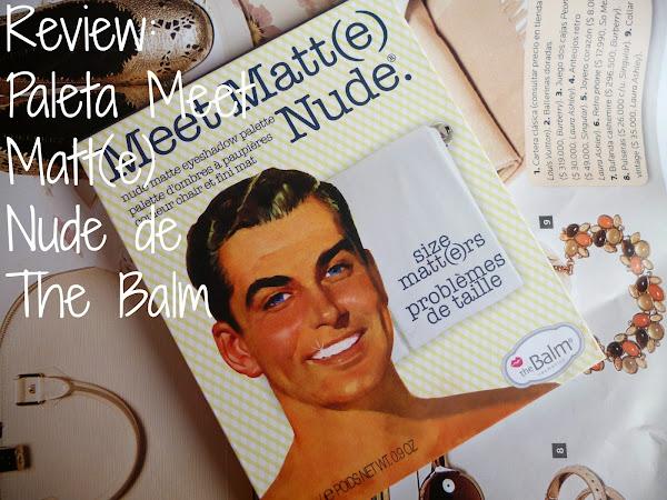 Review: Paleta Meet Matt(e) Nude de The Balm