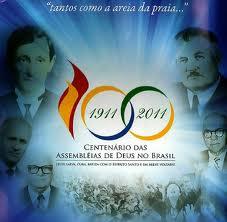 Assembleia de Deus no Centenário Todo Povo de Deus Avante Vai!