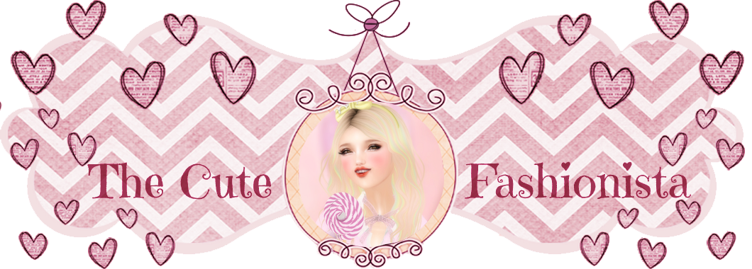 ♥ The Cute Fashionista ♥