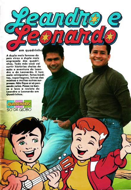 Propaganda do lançamento do gibi da dupla sertaneja Leandro & Leonardo, em 1991.