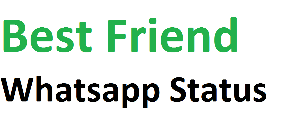 best friend whatsapp status whatsapp status. Black Bedroom Furniture Sets. Home Design Ideas