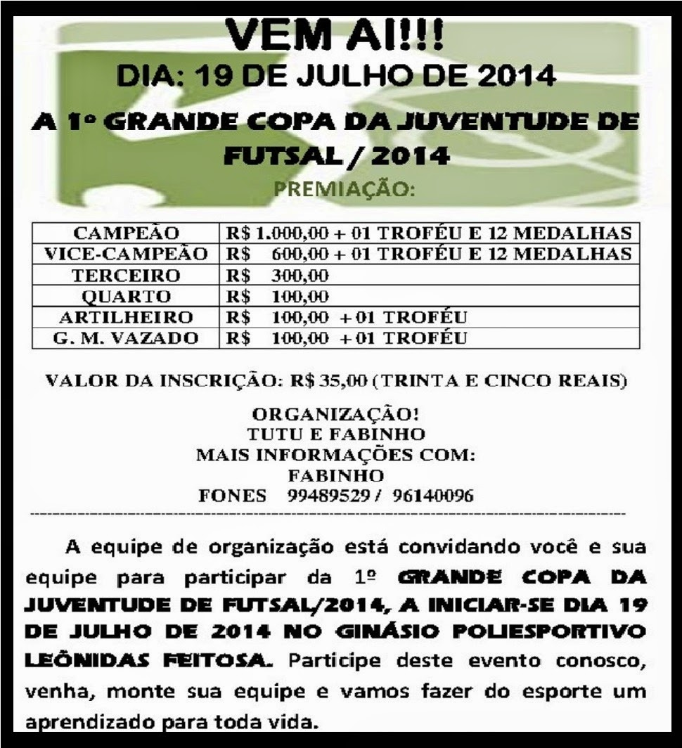 PRIMEIRA COPA DE FUTSAL DA JUVENTUDE 2014