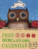 <b>Owl Lover 2013 Calendar FREE!</b>