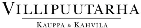 Villipuutarha <br> Kauppa &amp; Kahvila