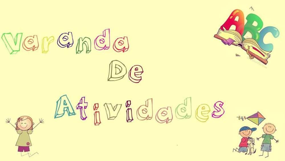 <center>VARANDA DE ATIVIDADES</center>