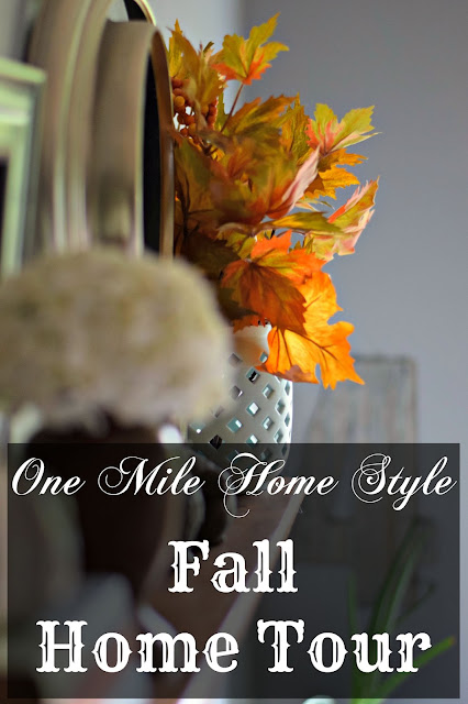 One Mile Home Style Fall Home Tour