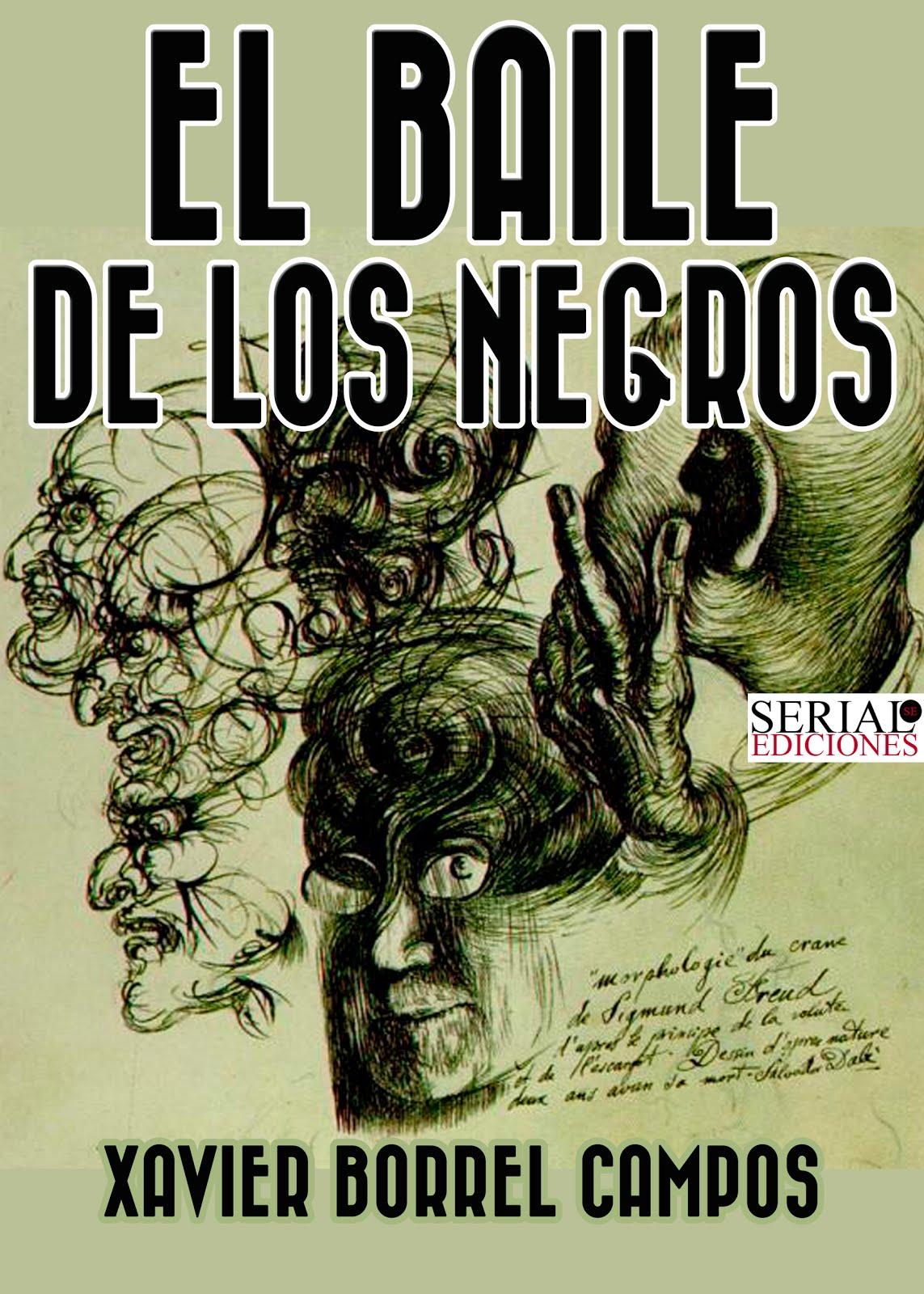 El baile de los negros de Xavier Borrell