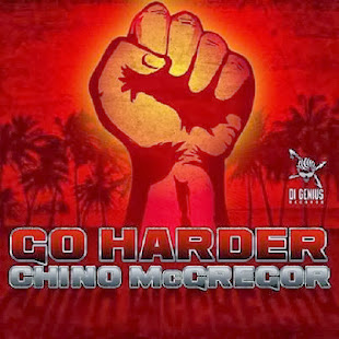 CHINO - Go Harder (DI GENIUS RECORDS)