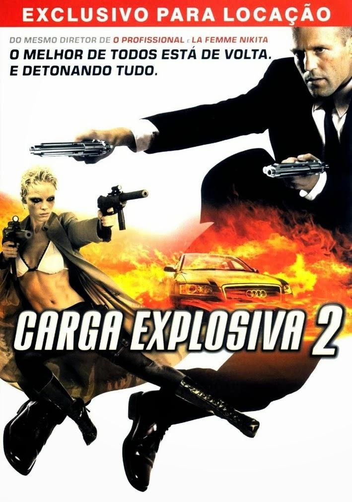 Carga Explosiva 2 – Legendado (2005)